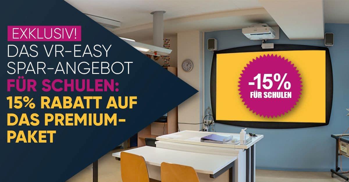 Angebot für Schulen: 15% Rabatt auf das Premium Abo Paket für die VR-EASY Cloud