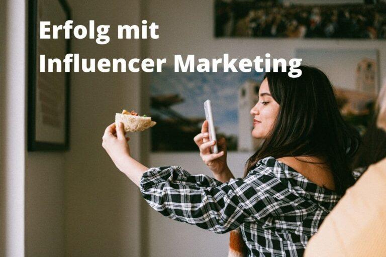Influencer Marketing für Unternehmen