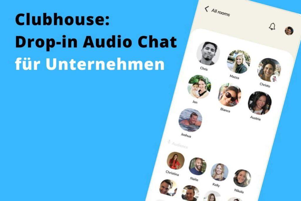 Clubhouse-App für Unternehmen und Marketing
